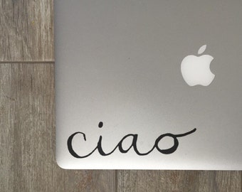 Ciao, Laptop Stickers, Laptop Decal, Macbook Decal, Car Decal, Vinyl Decal