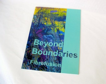 Beyond Boundaries - A Stitcher's Workshop in a Book
