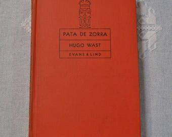 Vintage Book Pata de Zorra by Hugo Wast Spanish Language School Reading Book Teacher Gift PanchosPorch