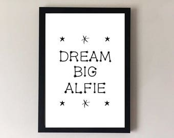 Dream big, nursery decor, childrens prints, nursery prints, nursery art, nursery wall art, personalised name print, childrens wall art