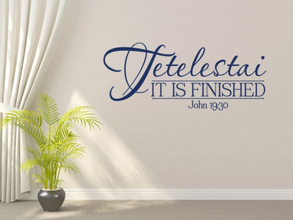 Vinyl bible verse tetelestai it is finished code 112