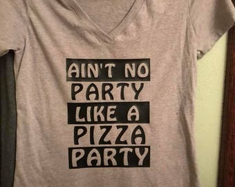 Ain't no party like a PIZZA party!