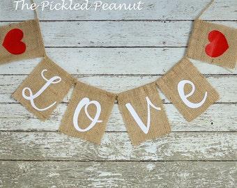 LOVE Burlap Banner Burlap Wedding Banner Burlap Bunting Burlap Garland Wedding Garland Wedding Bunting Nursery Banner Valentine Heart Banner