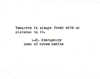Anne of Green Gables LM Montgomery Hand typed vintage typewriter quote