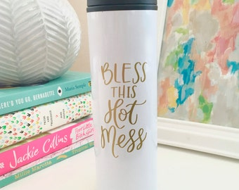 Funny Coffee Mug - Bless This Hot Mess Travel Mug - Mom Mug - Christmas Gift - Coffee Mug - Cute Coffee Mug - Coffee Lover