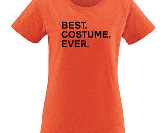 Best Costume Ever Halloween Costume Womens T Shirt - Halloween Womens Tee - Shirt for Women PolyBlend / Vintage Tshirt