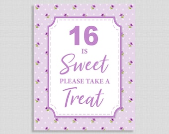 Sixteen Is Sweet Please Take a Treat Sign, Sweet 16, Violet Floral Birthday Party Sign, Dessert Sign, 16th Birthday, INSTANT PRINTABLE