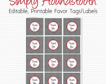 Houndstooth Party Supplies, Birthday Party Favor Tag, Thank You Tag, Black and White, Red, Bridal Shower Favor -- Editable, Printable