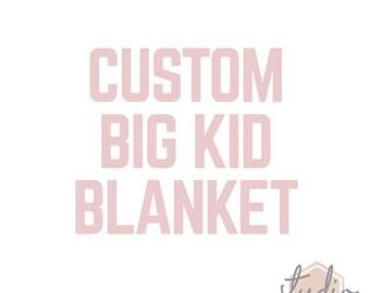 Custom Big Kid Blanket