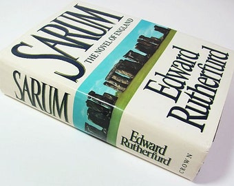 Sarum The Novel of England by Edward Rutherfurd - Crown Publishers 1987 - First American Edition - 3rd Printing