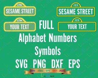 Sesame Street Logo Font SVG Sesame Street Alphabet Sesame Street Letters numbers birthday decor party shirt svg png eps dxf cut file Cricut