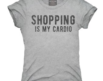 Shopping Is My Cardio T-Shirt, Hoodie, Tank Top, Gifts