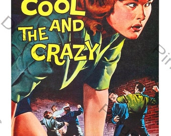 Vintage Rock n Roll Poster Cool and the Crazy re-print Various Sizes
