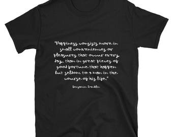 Tee Shirt - Famous Quote - Good Fortune