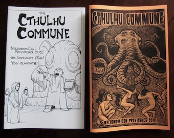 Cthulhu Commune- a Lovecraftian Fanzine, issues 1 and 2.