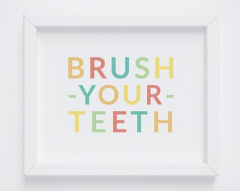 Brush Your Teeth, Kids Bathroom Decor, Kids Bathroom Art, Playroom Decor, Colorful Kids Art, Colorful Kids Decor, 8x10 & 5x7 Digital Print