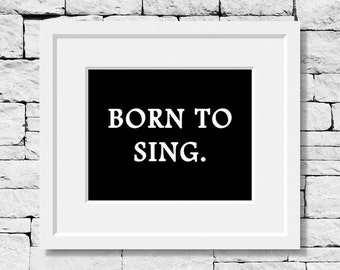 Singer Quote, Sing Quote, Singer Print, Singer Quote, Music Student, Music Art, Music Quote, Music Poster