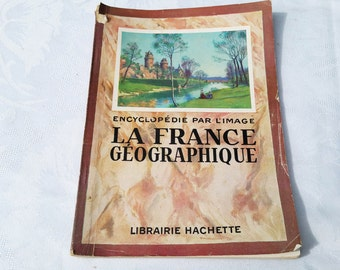 "1950 Vintage French  magazine ""France geography"" Hachette ""encyclopedie par l'image"", illustrated magazine"