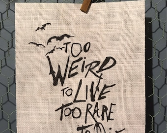 """Hunter S. Thompson - """"Too weird to live Too rare to die"""" - Quote - Burlap Print 8.5x11"""