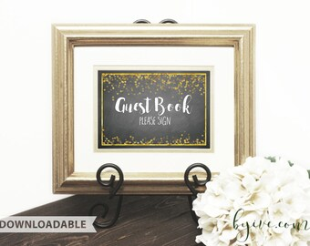 Guest Book wedding Sign, chalkboard black, white and gold, Downloadable, Print it yourself.