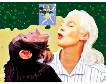 Jane Goodall / Keep Singing /Purchase as an Artist trading card or a larger Giclee Print
