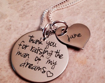 Thank you for raising the man of my dreams personalized necklace thank you for raising the woman of my dreams wedding Mother's Day custom