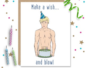 Make a wish and blow, Funny Birthday Card, Gay Greeting Card, Funny Greeting Card, Card for Him, Card for Her, Birthday Card Friend