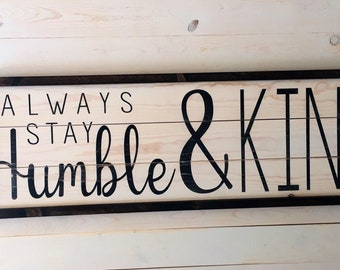 Humble and Kind Sign | Gift for Her | Mother's Day | Farmhouse Wood Decor | Entryway Painted Sign  | Family Room Sign | A Simple Impression