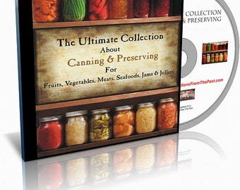 The Ultimate Collection of Books About Canning and Preserving at Home on CD