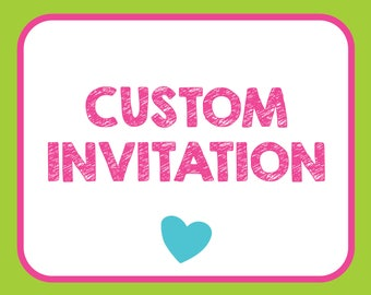 Custom Invite Design