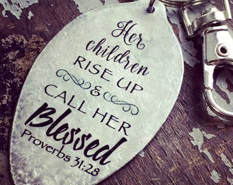 Gift for Mom, Her Children Arise and Call Her Blessed Keychain, Proverbs 31:28 Jewelry, Scripture Accessory, Mother's Day Gift