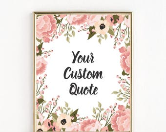 Your Custom Quote   Floral Wreath with Script   8x10 Print