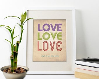 Love Love Love Art Print, Love Art Print, Typography Art Print, Art Love Is All You Need, Love Poster, Love Love Love, Love Print, Love Art