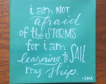 Learning to Sail My Ship / Louisa May Alcott / Quote / Canvas / Hand Lettering / Nautical / Inspirational / Nursery
