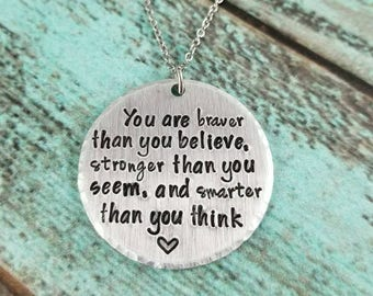 You are Braver Than You Think Necklace, Inspirational Necklace, Inspiring Necklace, Inspirational Gift, Gift for Her