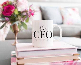 The CEO Mug   Boss Gift   Entrepreneur Gift   New Business Gift   Girlboss   New Company   Fun & Inspirational Mugs - Coffee and Tea Mugs