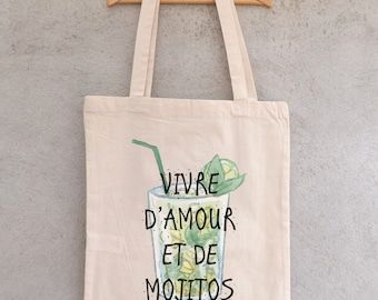 "Tote Bag ""Living of love and of Mojitos"" - shopping bag"