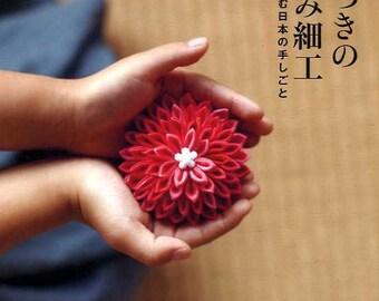 Kyoto Style Traditional JAPANESE TSUMAMI Zaiku Items - Japanese Craft Book MM