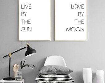 Live by the sun Love by the moon, Wall art prints, Set of two print, above bed art, bedroom wall decor, Printable gallery art, wall art