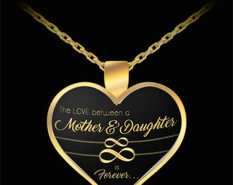 Gift For Her - The Love Between A Mother And Daughter Is Forever - Heart Pendant Necklace Charm Gold Gift Valentine's Day