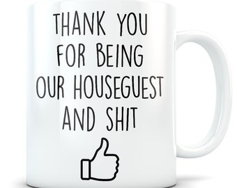 Houseguest gift, house guest thank you, houseguest mug, houseguest gift, houseguest appreciation gift, house guest coffee
