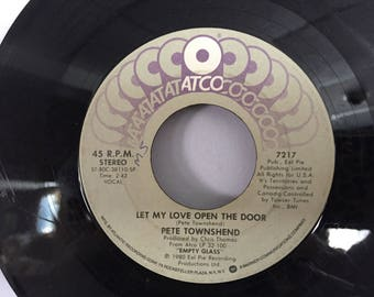 Pete Townshend Let My Love Open The Door Atco 45 RPM Vinyl Record and I Moved 7217
