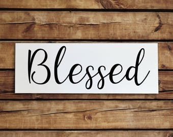 Blessed Sign - Wall Decor - Wood Sign