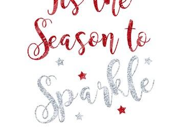 Tis the Season to Sparkle Christmas Printable Digital Download for iron-ons, heat transfer, Scrapbooking, DIY, YOU PRINT