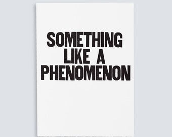 Something Like a Phenomenon Poster