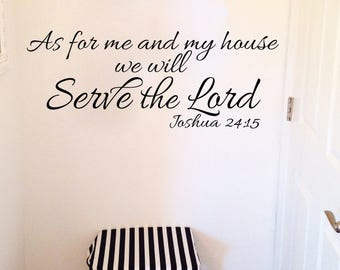 Joshua 24:15 Scripture Religious Wall Vinyl Bible Verse As for me and my house we will serve the Lord Living Room wall decal JOS24V15-0002