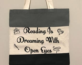 Reading is Dreaming With Open Eyes Canvas Tote Bag