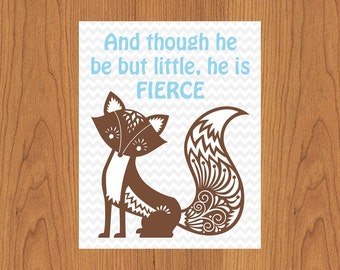 And though he be but little he is fierce, Blue Brown Ornate Fox Grey Chevron Boys Nursery Room Decor 8x10 Matte Finish (72)