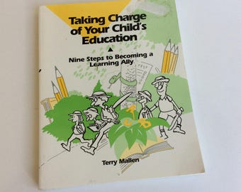 Vintage Book, Taking Charge of your Childs Education, Signed by the Author