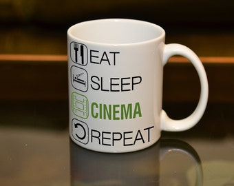 EAT SLEEP Cinema Repeat Sublimation Printed Mug. Film Buff Birthday Gift Personalise and Add a Name or Messaage and Text Style